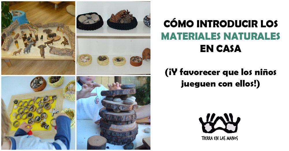 Cómo Materiales Introducir Casa¡y Los En Naturales Favorecer Que 2EHD9I
